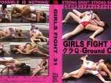 GIRLS FIGHT 31 クラQ Ground Cat