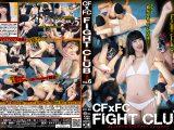 CF×FC FIGHT CLUB Vol.6