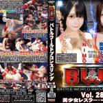 【HD】BWP Vol.28 美少女レスラー・一期一会