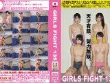 GIRLS FIGHT 135 意思あるところ敵はなし