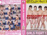 GIRLS FIGHT 139 MEGAZUMO2016