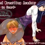 Mixed Wrestling Academy -How to Guard-
